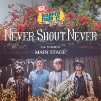 NEVER SHOUT NEVER Joins This Summer's Vans Warped Tour