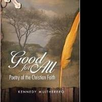 Kennedy Muitherero Releases Compilation of Poetry