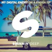 MY DIGITAL ENEMY to Re-Release 'On a Ragga Tip' Album