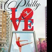 Philly LOVE Dance Festival 2015 Launches