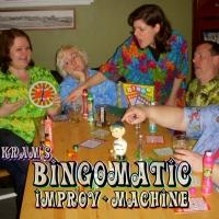 KRAM Presents BINGOMATIC IMPROV MACHINE, 5/30-5/31