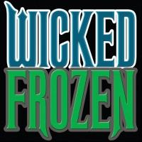 Mash-Up Musical Satire 'WICKED FROZEN!' to Return to The PIT Next Month