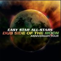 Easy Star All-Stars Kick Off 'Dub Side Of The Moon' Anniversary Tour Today