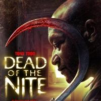 DEAD OF THE NITE Comes to DVD & VOD Today