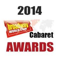 2014 BWW New York Cabaret Awards Preliminary Ballot Announced For 17 Categories; Cast Your Vote for Final Nominees Until 11/30
