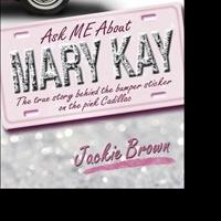 Mary Kay's Former Right-Hand Woman Jackie Brown Tells Story in New Book