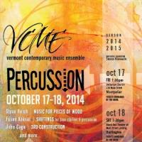 The Vermont Contemporary Music Ensemble Presents PERCUSSION This Weekend