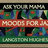 THE LANGSTON HUGHES PROJECT Multimedia Concert to Play Kingsbury Hall, 2/12
