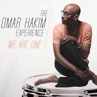 Drummer/Composer Omar Hakim to Release First Album in 14 Years, WE ARE ONE, 3/3