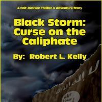 Robert L. Kelly Releases BLACK STORM