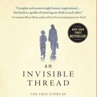 New York Times Bestseller AN INVISIBLE THREAD Strikes a Chord with Teachers and Students in Schools Across the Country