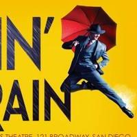 San Diego Musical Theatre to Present SINGIN' IN THE RAIN, 5/22-6/7