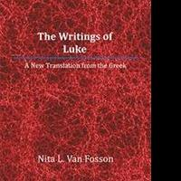 Nita Van Fosson Releases THE WRITINGS OF LUKE