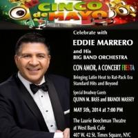 Eddie Marrero and His Big Band Orchestra Set for CON AMOR, A CONCERT FIESTA on Cinco de Mayo
