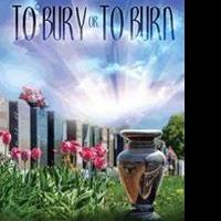 TO BURY OR TO BURN is Released