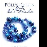 'Polly Peebles and the Blue Necklace' is Released