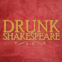DRUNK SHAKESPEARE to Transfer Off-Broadway in November