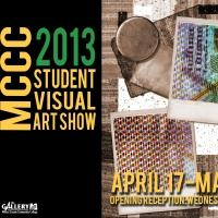 MCCC Gallery to Host Student Visual Art Show, 4/17-5/10