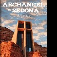 Tony Peluso Releases ARCHANGEL OF SEDONA