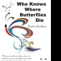 Pasha Parvaneh Hashemi Releases WHO KNOWS WHERE BUTTERFLIES DIE