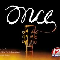 ONCE National Tour Launches Tonight at PPAC