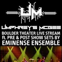 Umphrey's McGee: Boulder Theater Live Stream with Eminence Ensemble Set for Fox Theatre Tonight