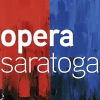 Opera Saratoga Releases Schedule for 2015 Summer 'Festival' Season