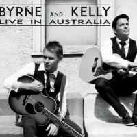 Byrne and Kelly Release Second Album, 'Live in Australia'