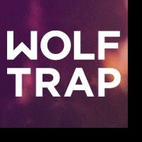 Wolf Trap to Host 2014 Summer Blast Off!, 5/25