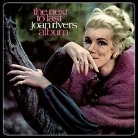 THE NEXT TO LAST JOAN RIVERS ALBUM Set for Re-Release, 4/18