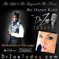 DR. ZOE TODAY SHOW to Feature Hip-Hop Legend Big Daddy Kane