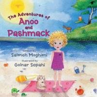 New Book, THE ADVENTURES OF ANOO AND PASHMACK, is Now Available