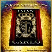 Los Angeles Metropolitan Opera Presents Verdi's DON CARLO, 2/21-3/1