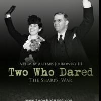 TWO WHO DARED: THE SHARPS' War to Premiere at Boston International Film Festival, 4/14