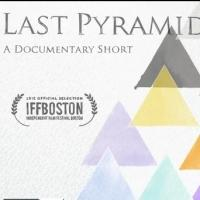 LAST PYARMID Documentary Wins Film of the Year at Northern Virginia International Film Festival