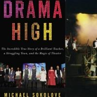 ALL EYES ON DRAMA HIGH: Richard Jay-Alexander Talks About Michael Sokolove's Fantastic New Book
