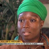 Sister of Navy Yard Shooter Speaks with CBS THIS MORNING
