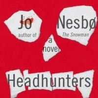 HBO Developing Pilot Based on Jo Nesbo's Novel HEADUNTERS