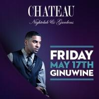 Ginuwine Set for Las Vegas' Chateau Nightclub & Gardens, 5/17