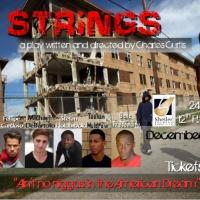 STRINGS Premieres Tonight at Shetler Studios and Theatres