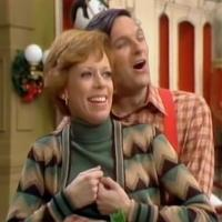 VIDEO: BWW's 12 Days of Christmas with Guest Editor Richard Jay-Alexander; Day 7 - Nobody Does It Like Carol Burnett & Alan Alda!