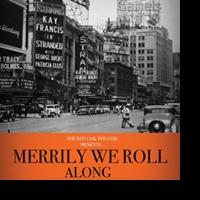 EDINBURGH 2013 - BWW Reviews: MERRILY WE ROLL ALONG, Greenside, August 17 2013
