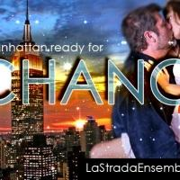 La Strada Ensemble Theater Brings 'CHANCE' Festival of One Acts to NYC This Weekend