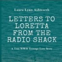 'Letters to Loretta from the Radio Shack' Now Available at Amazon.com & eStores
