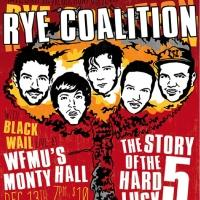 Documentary RYE COALITION Release Party Set for Today