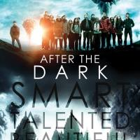 Poster Art for AFTER THE DARK, In Theaters Today