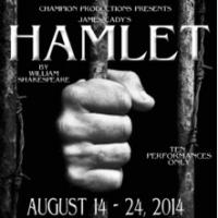 JAMES CADY'S HAMLET Plays Musical Theatre Southwest Center for Theatre, Now thru 8/24