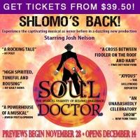 Shlomo's Back � See Soul Doctor The Musical and Save Over 50%