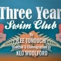 Olympic Story THREE YEAR SWIM CLUB Returns By Popular Demand At East West Players, Through 8/19