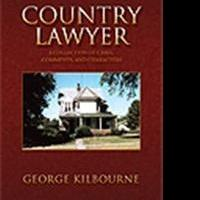 George Kilbourne Reveals Life as a COUNTRY LAWYER